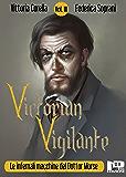 Victorian Vigilante - Le infernali macchine del dottor Morse (Vol. III)