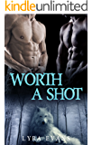 Worth a Shot (Worth Series Book 1)