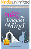 The Unquiet Mind (The Greek Village Collection Book 8)