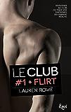 Flirt : Le Club - Volume 1