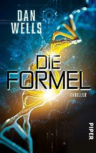Die Formel: Thriller (German Edition)