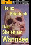Das Skelett am Wannsee