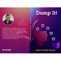 DUMP IT!: Effective Ways to Declutter Your Mind for Success. (English Edition)