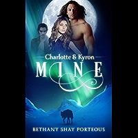 Mine: Charlotte & Kyron (English Edition)