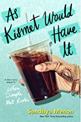 As Kismet Would Have It Kindle Edition