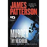 Murder Thy Neighbor (ID True Crime Book 4)