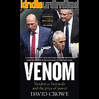Venom: Vendettas, Betrayals and the Price of Power
