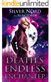 Death's Endless Enchanter: Supernatural Mystery (January Chevalier Supernatural Mysteries Book 3)