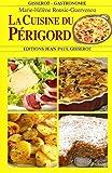 Cuisine du Périgord (La) NOUVELLE EDITION