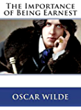 The Importance of Being Earnest [Annotated]