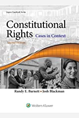 Constitutional Rights: Cases in Context (Aspen Casebook Series) Kindle Edition