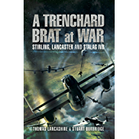 A Trenchard Brat at War: Stirling, Lancaster and Stalag IVB
