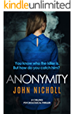 Anonymity: a chilling psychological thriller