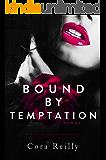 Bound By Temptation - Roman: deutsche Ausgabe (Born in Blood Mafia Chroniken 4) (German Edition)