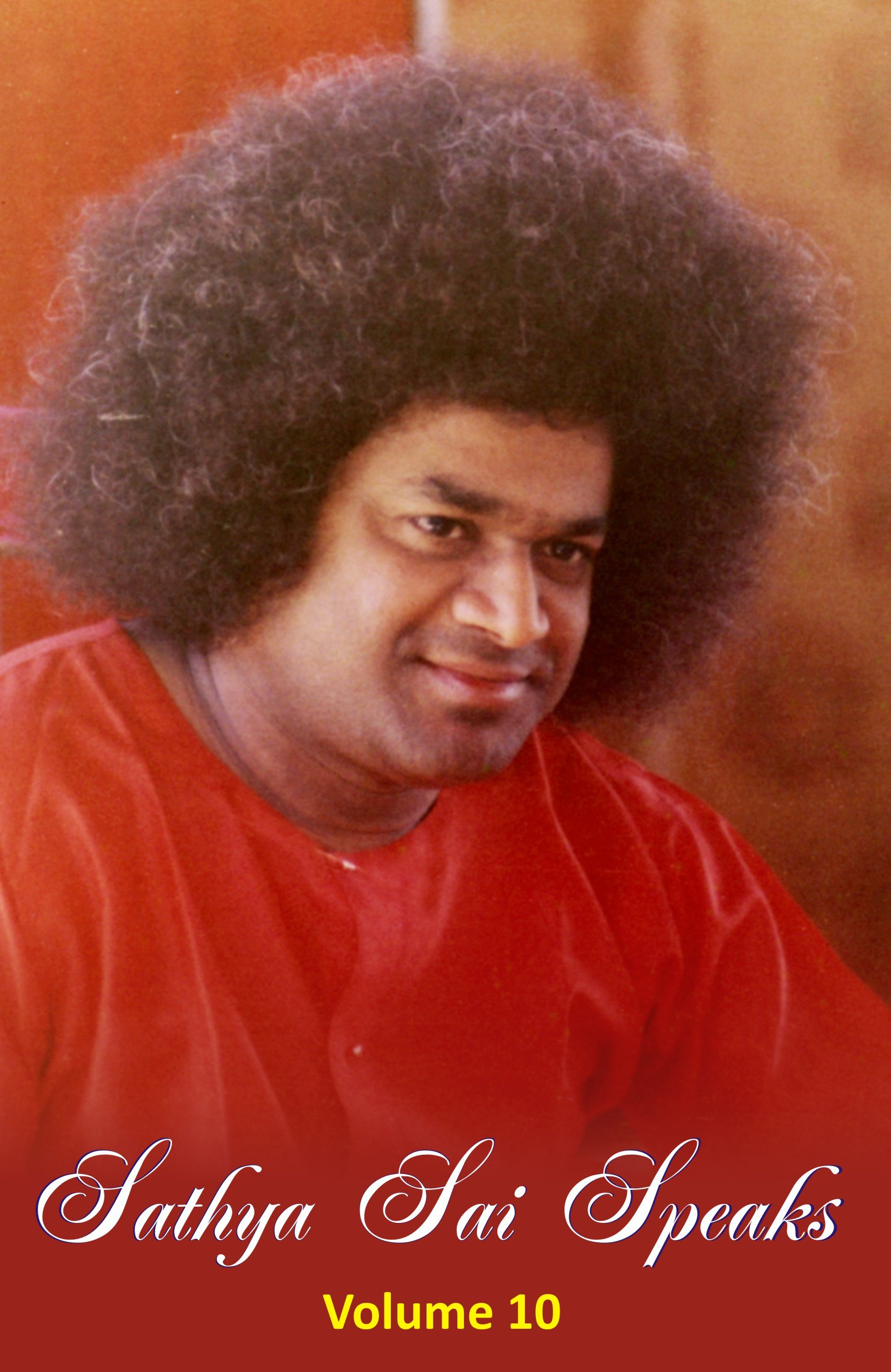Sathya Sai Speaks Vol 10 Publications Division Sssst Bhagawan