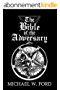 The Bible of the Adversary : 10th Anniversary Edition (English Edition)