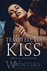 Tempted to Kiss (Hard to Love Book 3) Kindle Edition
