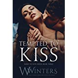 Tempted to Kiss (Hard to Love series Book 3)