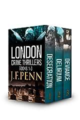 London Crime Thriller Boxset: Desecration, Delirium, Deviance Kindle Edition