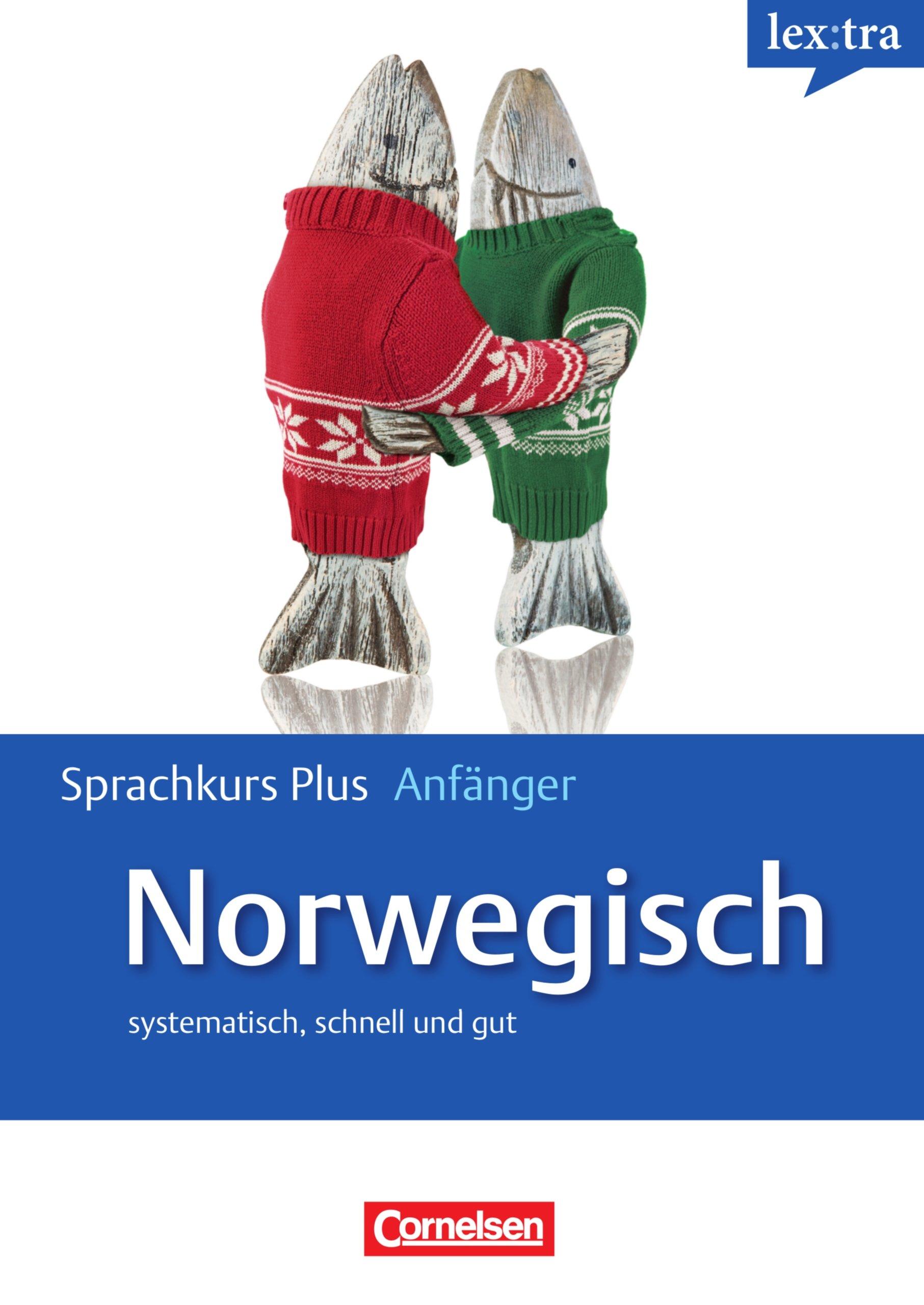 Lextra - Norwegisch - Sprachkurs Plus: Anfänger: A1-A2 - Selbstlernbuch mit CDs und kostenlosem MP3-Download
