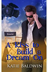 A Kiss to Build a Dream On (Saving Graces Fantasies Book 1) Kindle Edition