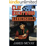 Hammershield (Clay Brentwood Book 3)