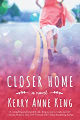 Closer Home Kindle Edition