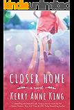 Closer Home