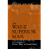The Way of the Superior Man: A Spiritual Guide to Mastering the Challenges of Women, Work, and Sexual Desire (English Edition)