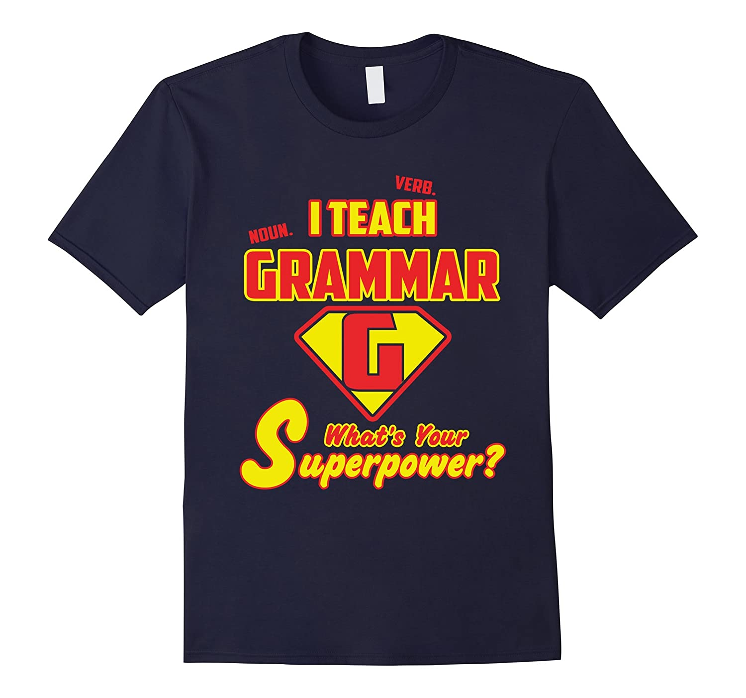 2 Sided Superhero: I Teach Grammar What's Your Superpower?-TH