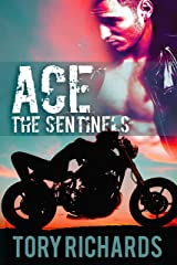 Ace: The Sentinels Kindle Edition