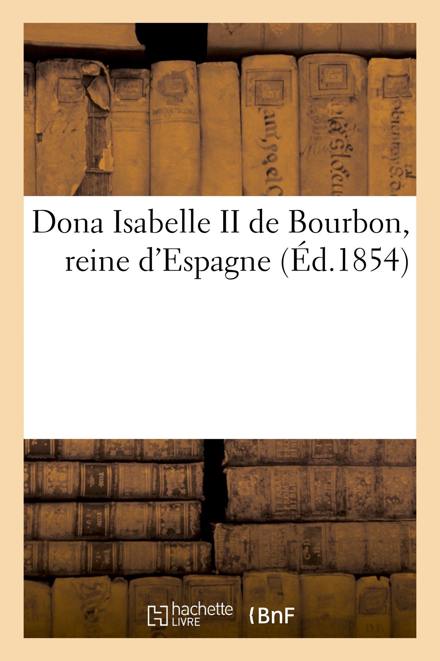 Isabelle II, Reine dEspagne (French Edition)