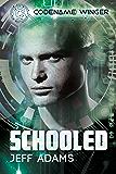 Schooled (Codename: Winger Book 2)