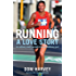 Running: A Love Story: How an overweight radio DJ got hooked on running marathons