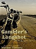 Gambler's Longshot (Devil's Knights Book 5)