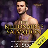 The Billionaire's Salvation: The Billionaire's Obsession - Max