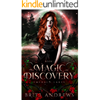 The Magic of Discovery: Emerald Lakes Book One