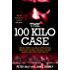 The 100 Kilo Case: The True Story of an Irish Ex-NYPD Detective Protected by the Mafia, and one of the Most Infamous Drug Busts in New York City