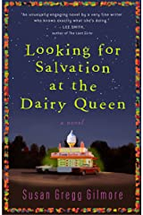 Looking for Salvation at the Dairy Queen: A Novel Paperback