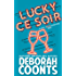 Lucky Ce Soir (The Lucky O'Toole Vegas Adventure Series Book 10)