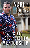 Real Estate Note Investing Mentorship