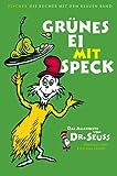 Grünes Ei mit Speck: Das Allerbeste von Dr. Seuss (Die Bücher mit dem blauen Band)