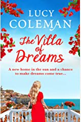 The Villa of Dreams: The perfect uplifting escapist read for 2021 Kindle Edition