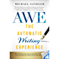 The Automatic Writing Experience (AWE): How to Turn Your Journaling into Channeling to Get Unstuck, Find Direction, and…