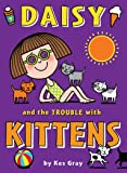 Daisy and the Trouble with Kittens (Daisy Fiction)