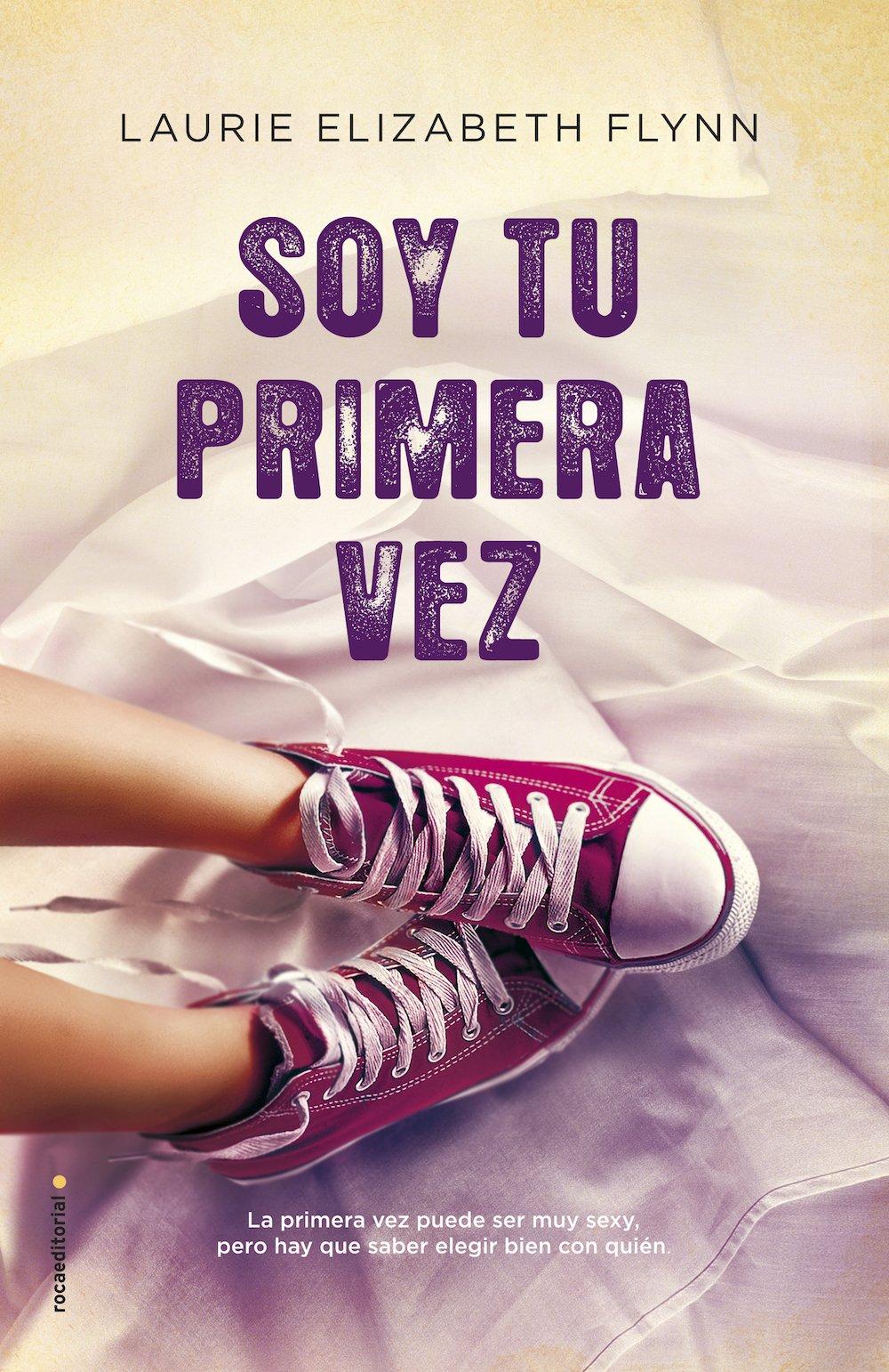 Download Soy tu primera vez (Spanish Edition) PDF