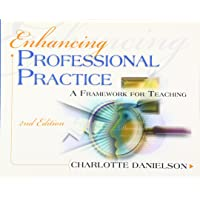 Enhancing Professional Practice: A Framework for Teaching (Professional Development)