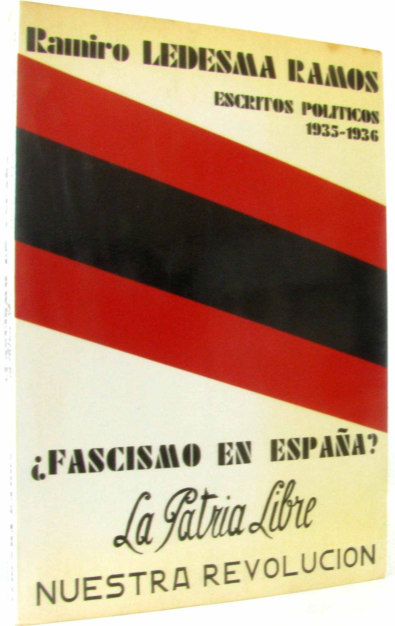 Fascismo en espana? La Patria libre, Nuestra revolucion livre en espagnol: Amazon.es: Ledesma Ramos: Libros