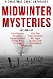 Midwinter Mysteries: A Christmas Crime Anthology (English Edition)