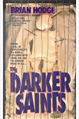 The Darker Saints Mass Market Paperback